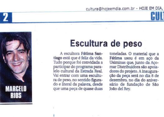 Jornal Hoje Em Dia – Escultura de peso